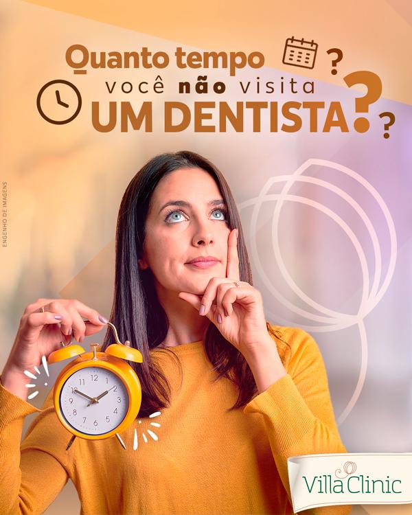 Quanto tempo você não visita um dentista?
